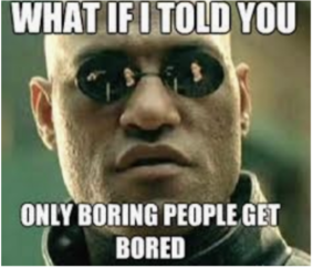 Only boring people